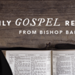 Daily Gospel Reflections with Bishop Barron